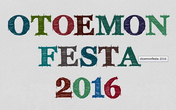 OTOEMON FESTA 2016