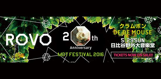ROVO 20th Anniversary MDT FESTIVAL 2016
