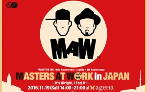 PRIMITIVE INC. 10th Anniversary x ageHa 14th Anniversary MASTERS AT WORK in JAPAN – It's Alright, I Feel It! ‒