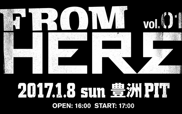 FROM HERE vol.01