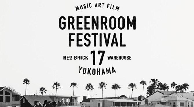 GREENROOM FESTIVAL '17