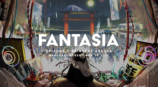 FANTASIA -EPISODE 1 PRINCESS KAGUYA-