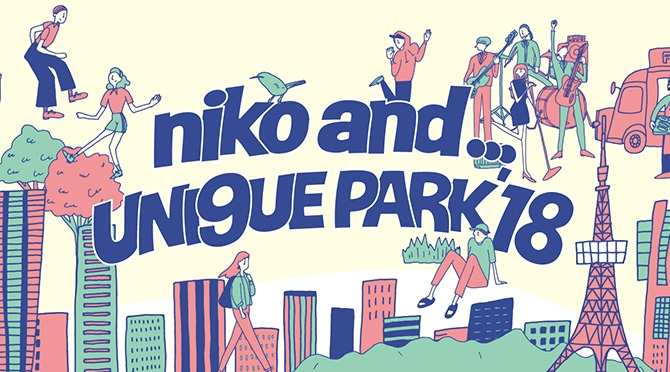 niko and ... UNI9UE PARK'18