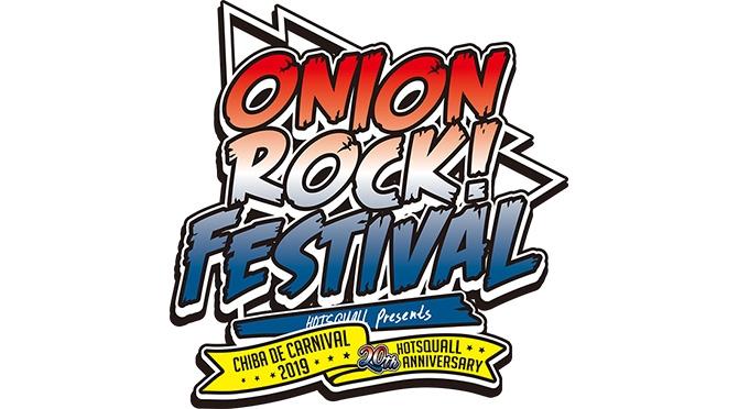 ONION ROCK FES -CHIBA DE CARNIVAL-