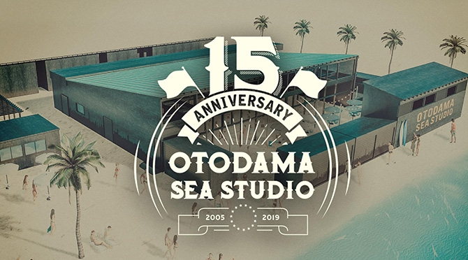 OTODAMA SEA STUDIO 2019