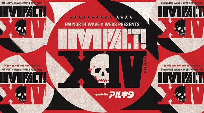 FM NORTH WAVE & WESS PRESENTS IMPACT!XIV