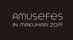 Amuse Fes in MAKUHARI 2019