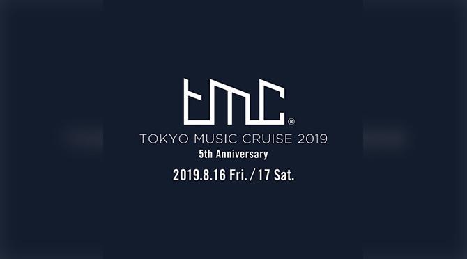 TOKYO MUSIC CRUISE 2019