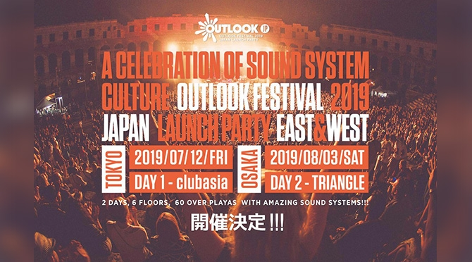 OUTLOOK FESTIVAL 2019 JAPAN LAUNCH PARTY