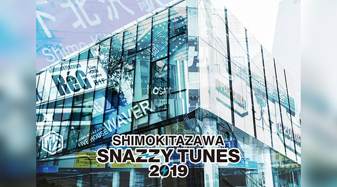 SHIMOKITAZAWA SNAZZY TUNES 2019