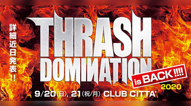 bayfm78『POWER ROCK TODAY』PRESENTS 『THRASH DOMINATION 2020』